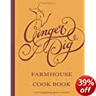 Ginger Pig Farmhouse Cookbook: Recipes for Roasts, Stocks, and Meat Curing and Smoking from the Acclaimed London Butchers