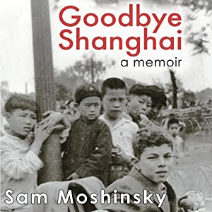 Goodbye Shanghai Audiobook
