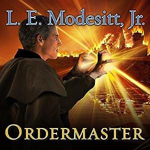 Ordermaster: Saga of Recluce, Book 13 | [L.E. Modesitt Jr.]