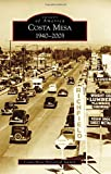 Costa Mesa (Images of America) by Costa Mesa Historical Society (2016-07-11)