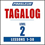 Pimsleur Tagalog Level 2: Learn to Speak and Understand Tagalog with Pimsleur Language Programs |  Pimsleur