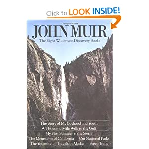 John Muir: The Eight Wilderness Discovery Books by John Muir