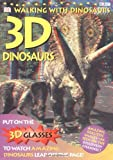 Walking With Dinosaurs: 3-D Bookwith 3-D Glasses (0789452073) by Dorling Kindersley, Inc