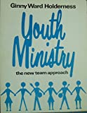 img - for Youth Ministry: The New Team Approach book / textbook / text book