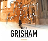 Playing for Pizza John Grisham