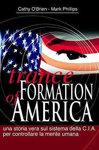 Trance Formation of America (Oltre i confini) (Italian Edition) (Cia Italian compare prices)