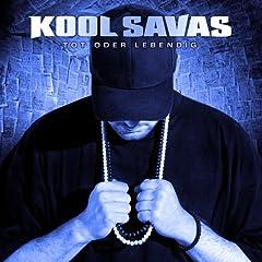 Cover: Kool Savas - tot Oder Lebendig