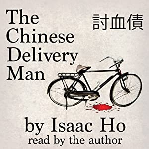 The Chinese Delivery Man Audiobook