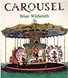Carousel (0192723189) by Wildsmith, Brian