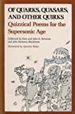 Of Quarks, Quasars, and Other Quirks : Quizzical Poems for the Supersonic Age