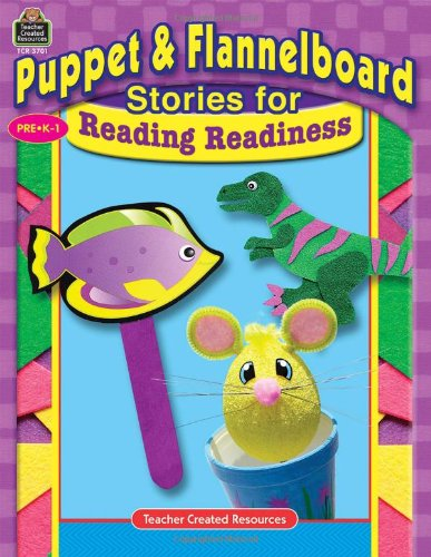 Puppet & Flannelboard Stories for Reading Readiness