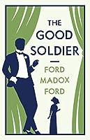 The Good Soldier (Alma Classics Evergreens)
