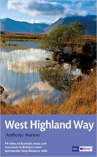 The West Highland Way: National Trail Guide written by Anthony Burton