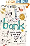 Bonk: The Curious Coupling Of Sex and...