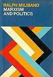 Marxism and Politics (Marxist Introductions)