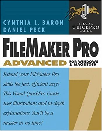 FileMaker Pro 7 Advanced for Windows and Macintosh: Visual QuickPro Guide