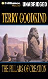 Terry Goodkind The Pillars of Creation (Sword of Truth)