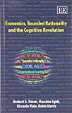 Economics, Bounded Rationality and the Cognitive Revolution (1847208967) by Herbert A. Simon