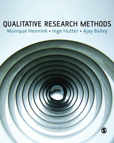 Qualitative Research Methods, by Monique Hennink, Inge Hutter, Ajay Bailey