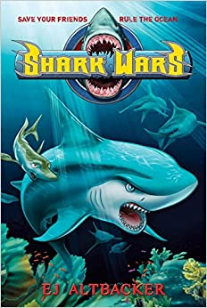 Shark Wars: EJ Altbacker: 9781595143761: Amazon.com: Books