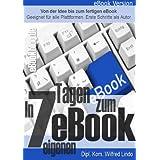 """In nur 7 Tagen zum eigenen eBookvon """"Wilfred Lindo"""""""