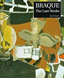 Braque: The Late Works (0300071590) by John Golding