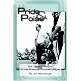 Pride  and  Poise: The Oakland Raiders of the American Football League ~ Jim McCullough