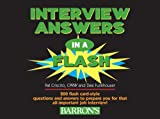 img - for Interview Answers in a Flash: 200 Flash Card-Style Questions and Answers to Prepare You for That All-Important Job Interview book / textbook / text book