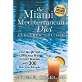 The Miami Mediterranean Diet: Lose Weight and Lower Your Risk Of Heart Diseaseby Michael Ozner  MD