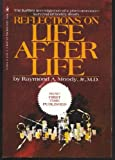 Reflections on Life After Life (0553010816) by Moody, Raymond A., Jr.