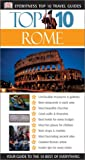 img - for Eyewitness Top 10 Travel Guides: Rome (Eyewitness Travel Top 10) book / textbook / text book