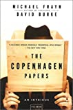 The Copenhagen Papers: An Intrigue (0312421249) by Frayn, Michael