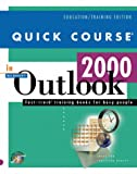 Quick Course in Outlook 2000 (Education/Training Edition) (1582780064) by Cox, Joyce