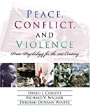 img - for Peace, Conflict, and Violence: Peace Psychology for the 21st Century book / textbook / text book