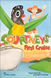 Courtney's First Cruise (Courtney travel adventure series)
