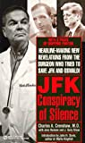 img - for J F K: A Conspiracy of Silence (Signet) book / textbook / text book