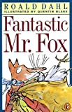 Fantastic Mr. Fox (Puffin Novels)
