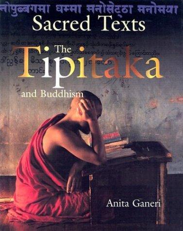 The Tipitaka and Buddhism (Sacred Texts (Smart Apple)) Anita Ganeri