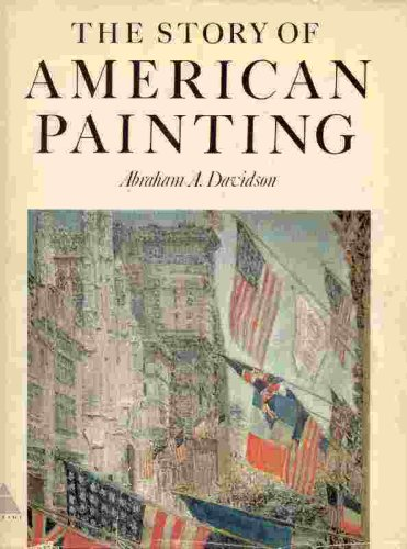 The Story Of American Painting, Abraham A. Davidson