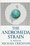 The Andromeda Strain (0394415256) by Michael Crichton
