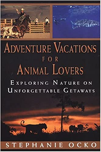 Adventure Vacations for Animal Lovers