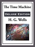 The Time Machine (Unexpurgated Start Publishing LLC)