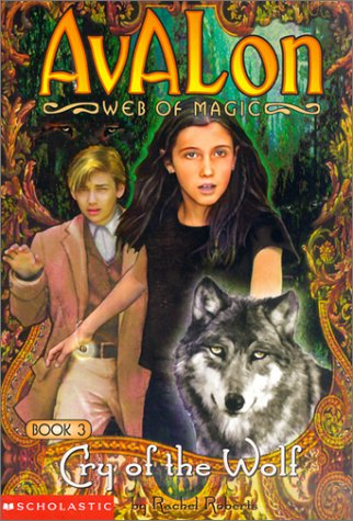 Cry of the Wolf (Avalon, 3), RACHEL ROBERTS