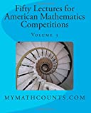 Jane Chen Fifty Lectures for American Mathematics Competitions: 3