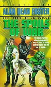 The Spoils of War (The Damned, Book 3) by Alan Dean Foster and Barclay Shaw