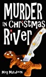 img - for Murder in Christmas River: A Christmas Cozy Mystery book / textbook / text book