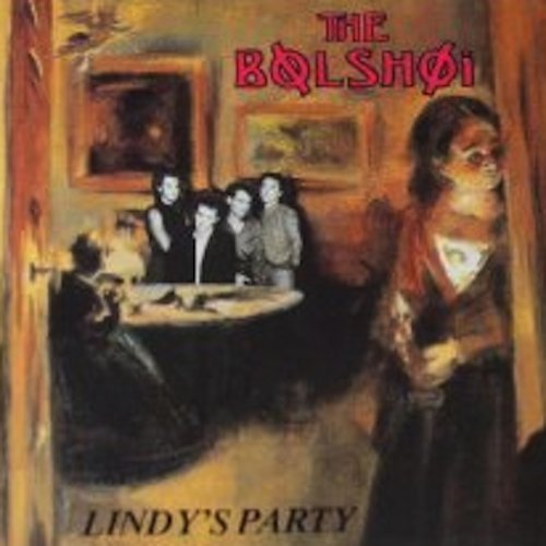 Lindy's Party, The Bolshoi