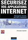 S�curiser vos applications Internet : Messagerie, intranet, site web- e-commerce