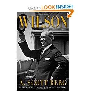 Wilson by A. Scott Berg