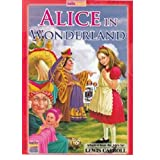 Alice in Wonderland / Lewis Carroll / Sanjay Dhiman / Rupa Gupta (Hello Friend Books)by Deepika Jain